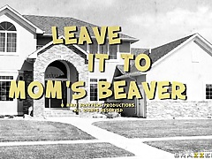 Leave It To Mom's Beaver